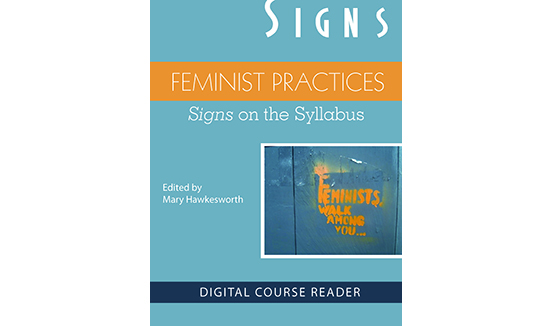 Feminist Practices Course Reader